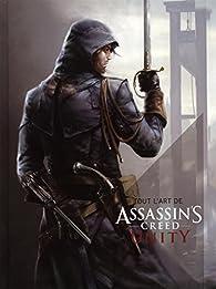 Tout l'art de Assassin's Creed  Unity par Paul Davies (II)