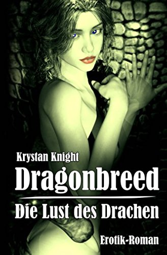 Dragonbreed - Die Lust des Drachen: Die jungfräulichen Schwestern (Drachenlust, Band 1)