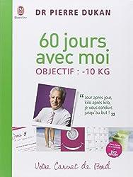 60 jours avec moi - Objectif : - 10 kg : Votre Carnet de bord (1DVD)