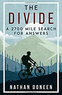 cycling the great divide 2nd edition from canada to mexico on north americas premier long distance mountain bike route