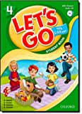 Let's Go 4 Student Book with Audio CD: Language Level: Beginning to High Intermediate. Interest Level: Grades K-6. Approx. Reading Level: K-4