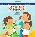 Let's Eat! - Â¡A Comer!, Pat Mora, 0060850388