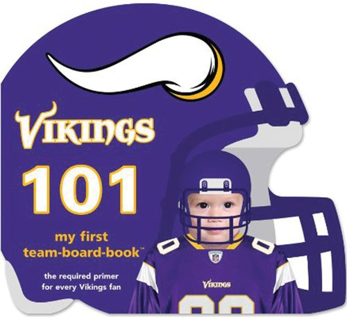 Minnesota Vikings 101 (My First Team-board-books) by Michaelson Entertainment (Image #1)