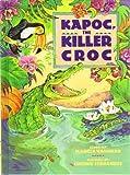 Kapoc, the Killer Croc, Marcia Vaughan, 0382240693