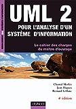UML 2 pour l'analyse d'un système d'information - 4ème édition: Le cahier des charges du maître d'ouvrage