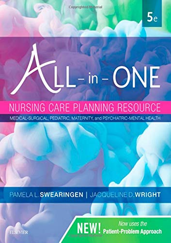 All-in-One Nursing Care Planning Resource: Medical-Surgical, Pediatric, Maternity, and Psychiatric-Mental Health (One For One And One For All)