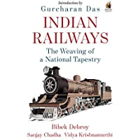 Indian Railways: The Weaving of a National Tapestry