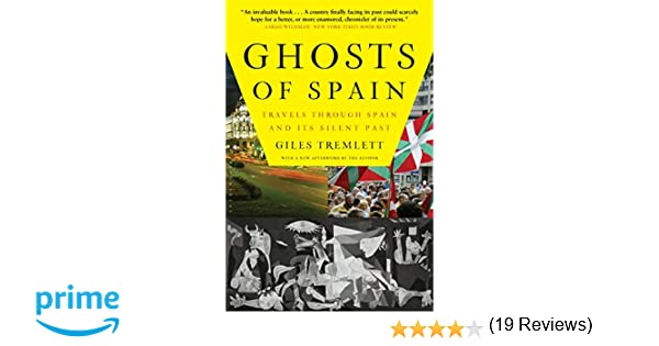 Ghosts of Spain: Travels Through Spain and Its Silent Past: Amazon.es: Giles Tremlett: Libros en idiomas extranjeros