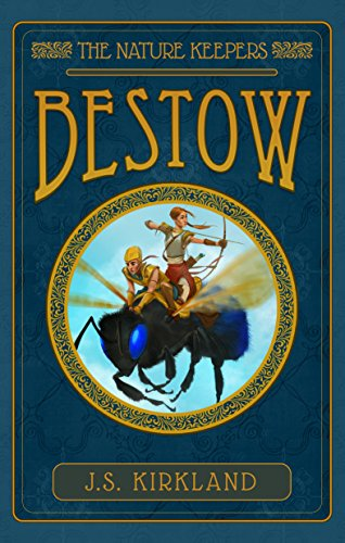 Bestow (The Nature Keepers Book 1)