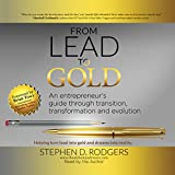 Lead to Gold: Transition to Transformation