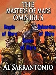 The Masters of Mars - The Complete Trilogy