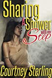 Sharing a Shower with My Step: Rough and Taboo First Time