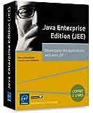 Java Entreprise Edition (JEE) - Coffret de 2 livres : Développez des applications web avec JSF