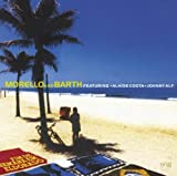 Morello and Barth Featuring Alaide Costa and Johnny Alf by Morello & Barth (2010-09-14)