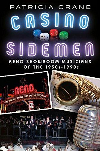 Casino Sidemen: Reno Showroom Musicians of the 1950s-1990s