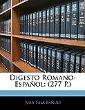 Digesto Romano-Español, Juan Sala Bañuls, 1141256029