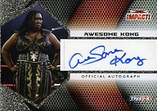 Awesome Kong 2009 Tristar TNA Impact Wrestling #A1-6 Hand Signed TNA AUTOGRAPH Limited Edition CARD in MINT Condition! Shipped in Ultra Pro Top Loader to Protect it! -