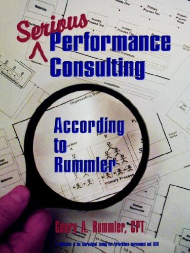 Download Serious Performance Consulting According to Rummler: 1st (First) Edition pdf epub