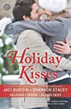 img - for Holiday Kisses: This Time Next Year\A Rare Gift\It's Not Christmas Without You\Mistletoe and Margaritas book / textbook / text book
