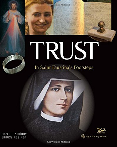 (Trust: In Saint Faustina's Footsteps)