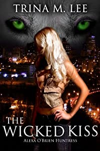 The Wicked Kiss by Trina M. Lee ebook deal