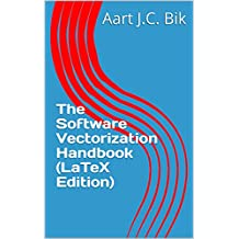 The Software Vectorization Handbook (LaTeX Edition)