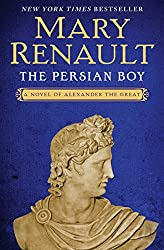 The Persian Boy (Alexander the Great series Book 2)