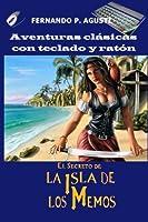 El Secreto De La Isla De Los Memos (Aventuras