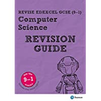 Revise Edexcel GCSE (9-1) Computer Science Revision Guide: (with free online edition)