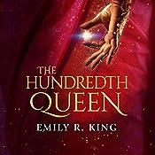 The Hundredth Queen | Emily R. King