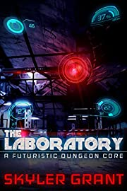 The Laboratory: A Futuristic Dungeon Core