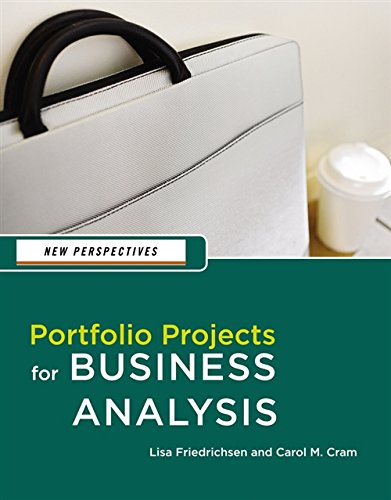 New Perspectives: Portfolio Projects for Business Analysis (New 1st Editions in Computing)