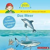 Das Meer (Pixi Wissen) | Melle Siegfried, Brigitte Hoffmann