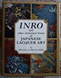 img - for Inro and Other Miniature Forms of Japanese Lacquer Art book / textbook / text book