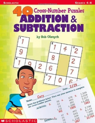 Crossnumber Puzzles (40 Cross-number Puzzles: Addition & Subtraction (40 Cros-number Puzzles))