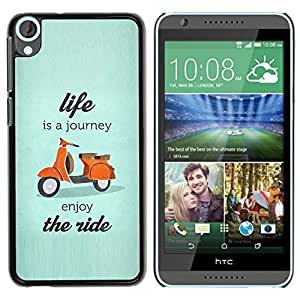 TaiTech / Hard Protective Case Cover - Is A Journey Scooter Travel - HTC Desire 820