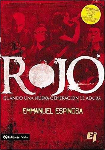 Rojo: Cuando una nueva generacion le adora Especialidades Juveniles: Amazon.es: Emmanuel Espinosa: Libros