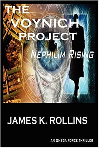 THE VOYNICH PROJECT: NEPHILIM RISING (OMEGA FORCE Book 1)