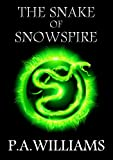The Snake of Snowspire (The Dark Clown Series Book 1)