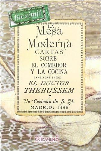 La mesa moderna (Facsimile edition) (Spanish Edition ...