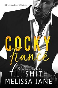Cocky Fiancé by [Smith, T.L., Jane, Melissa ]