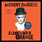 A Clockwork Orange | Anthony Burgess