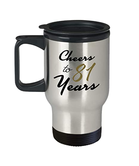 Image Unavailable Not Available For Color 81st Birthday Travel Mug