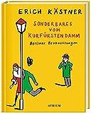 Sonderbares vom Kurfürstendamm: Berliner Beobachtungen