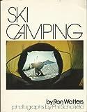 Ski Camping, Ron Watters, 0877011656