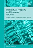 Intellectual Property and Business, Stephen E. Margolis, 1847209114