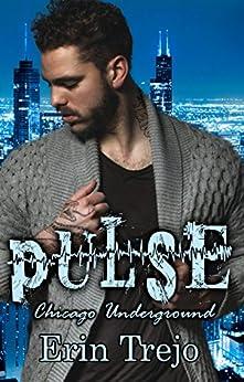 Pulse: Chicago Underground by [Trejo, Erin]