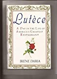 Lutece: A Day in the Life of America's Greatest