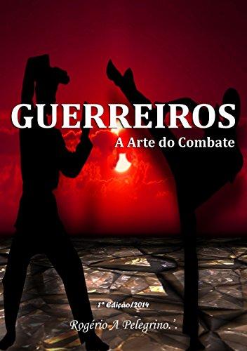 eBook GUERREIROS: A Arte do Combate