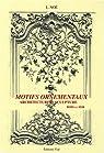 Motifs ornementaux : Architecture et sculpture volume 1 : bois et fer par Noé